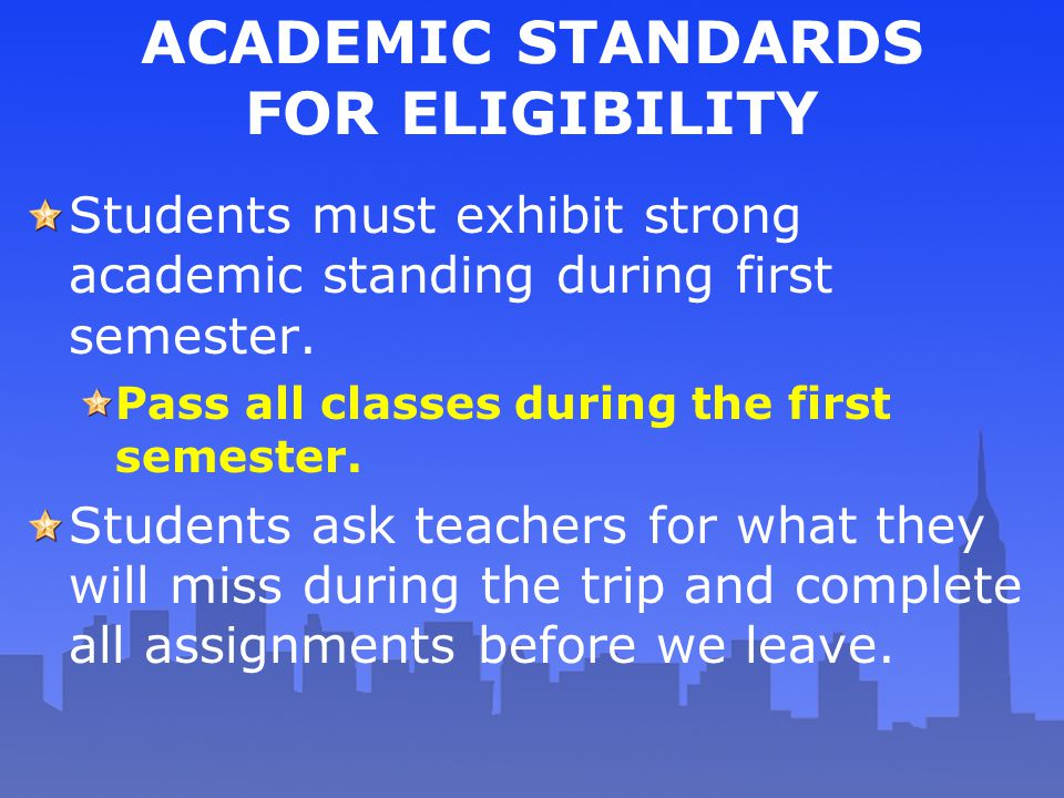 ACADEMIC STANDARDS FOR ELIGIBILITY