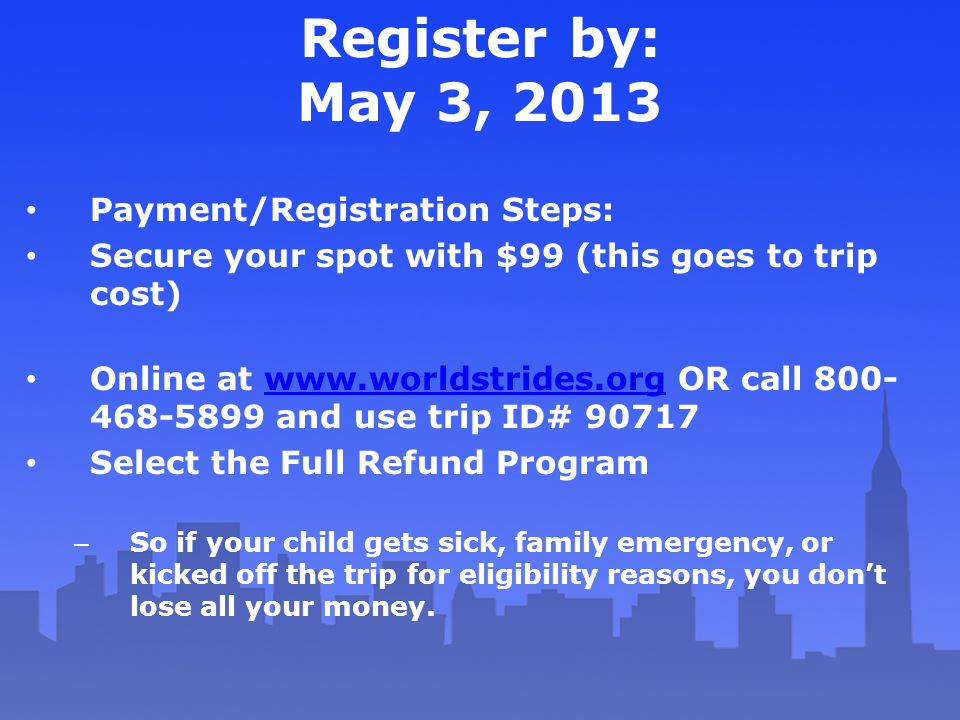 Register by: May 3, 2013 Payment/Registration Steps:
