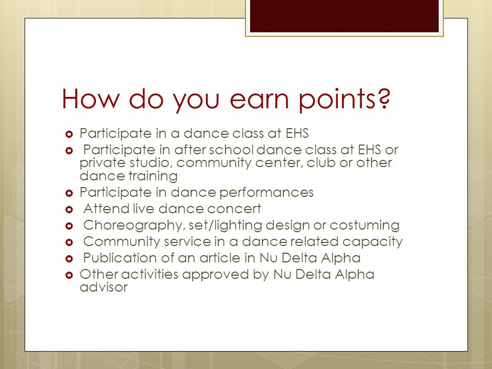How do you earn points Participate in a dance class at EHS