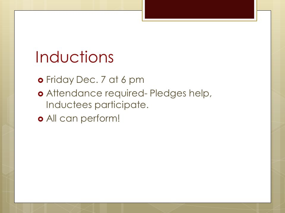Inductions Friday Dec. 7 at 6 pm