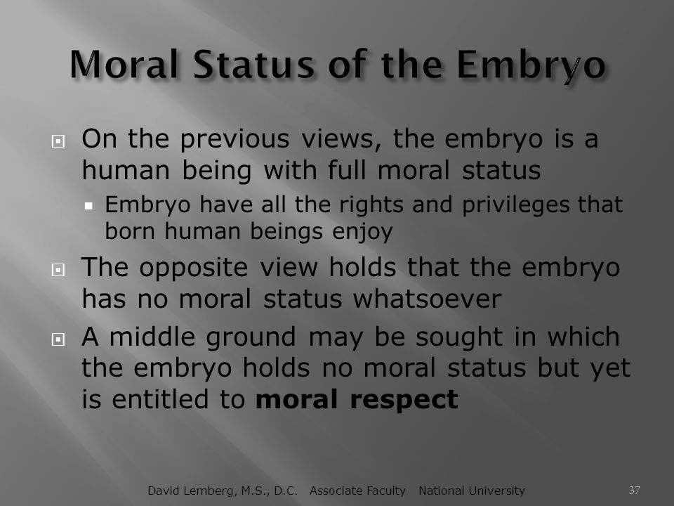 Moral Status of the Embryo