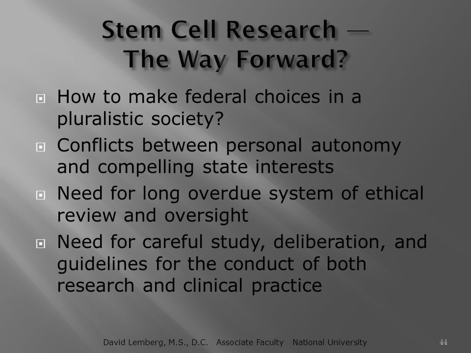 Stem Cell Research — The Way Forward