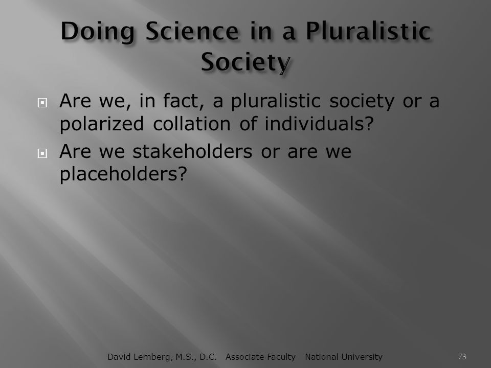 Doing Science in a Pluralistic Society