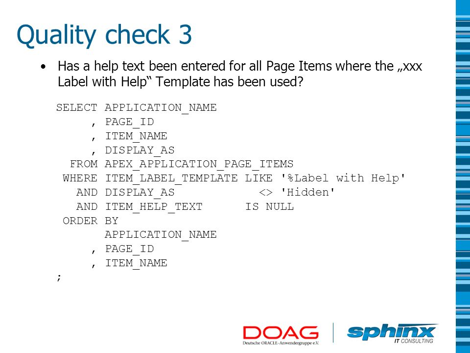 "Quality check 3 Has a help text been entered for all Page Items where the ""xxx Label with Help Template has been used"