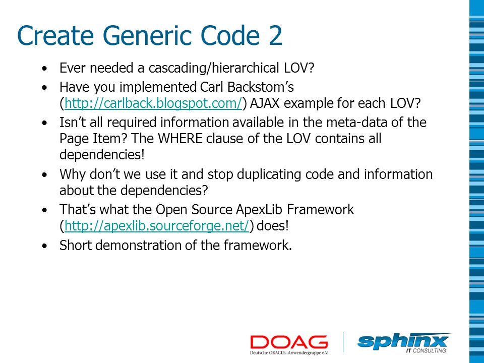 Create Generic Code 2 Ever needed a cascading/hierarchical LOV