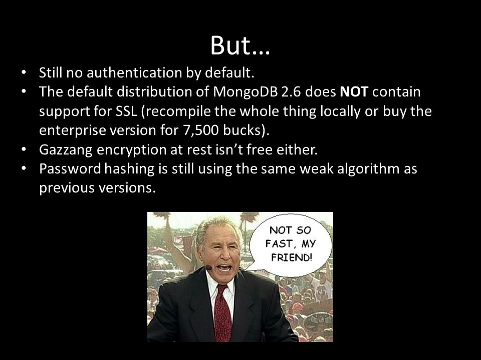 But… Still no authentication by default.