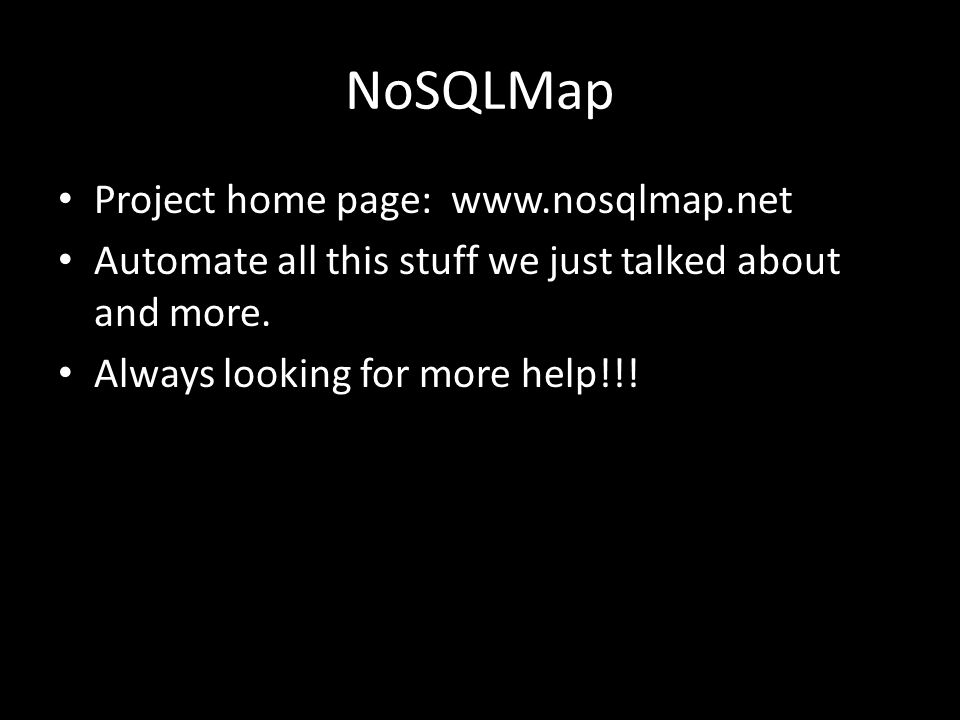 NoSQLMap Project home page: www.nosqlmap.net