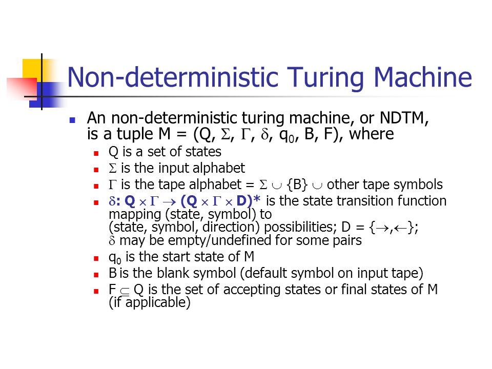 Non-deterministic Turing Machine
