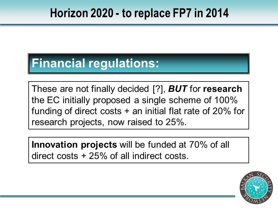 Horizon 2020 - to replace FP7 in 2014
