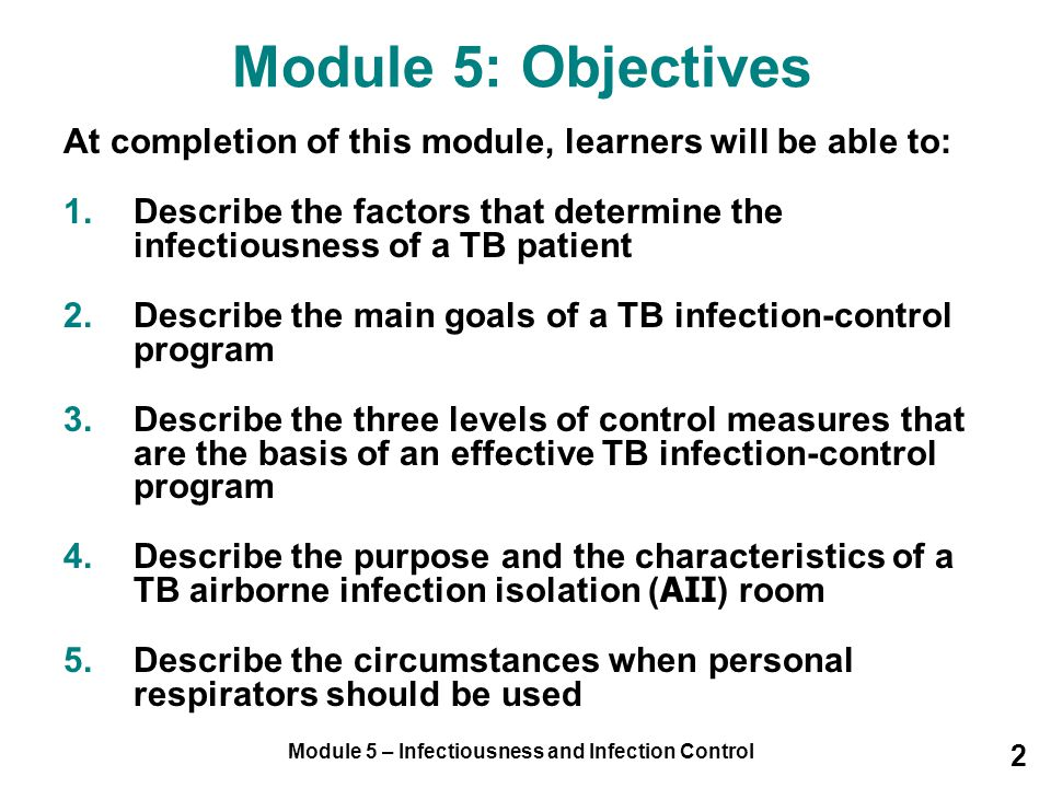 Module 5 – Infectiousness and Infection Control