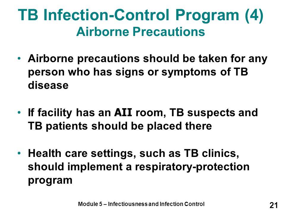 TB Infection-Control Program (4) Airborne Precautions