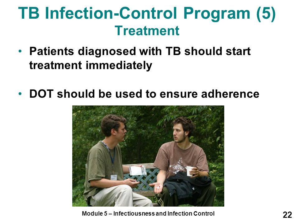 TB Infection-Control Program (5) Treatment
