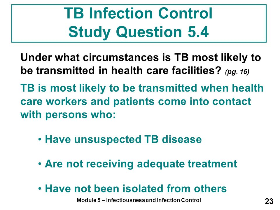 TB Infection Control Study Question 5.4