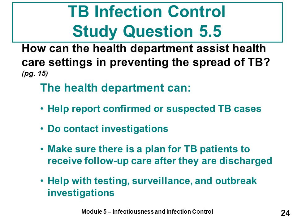TB Infection Control Study Question 5.5