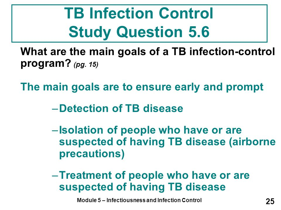 TB Infection Control Study Question 5.6