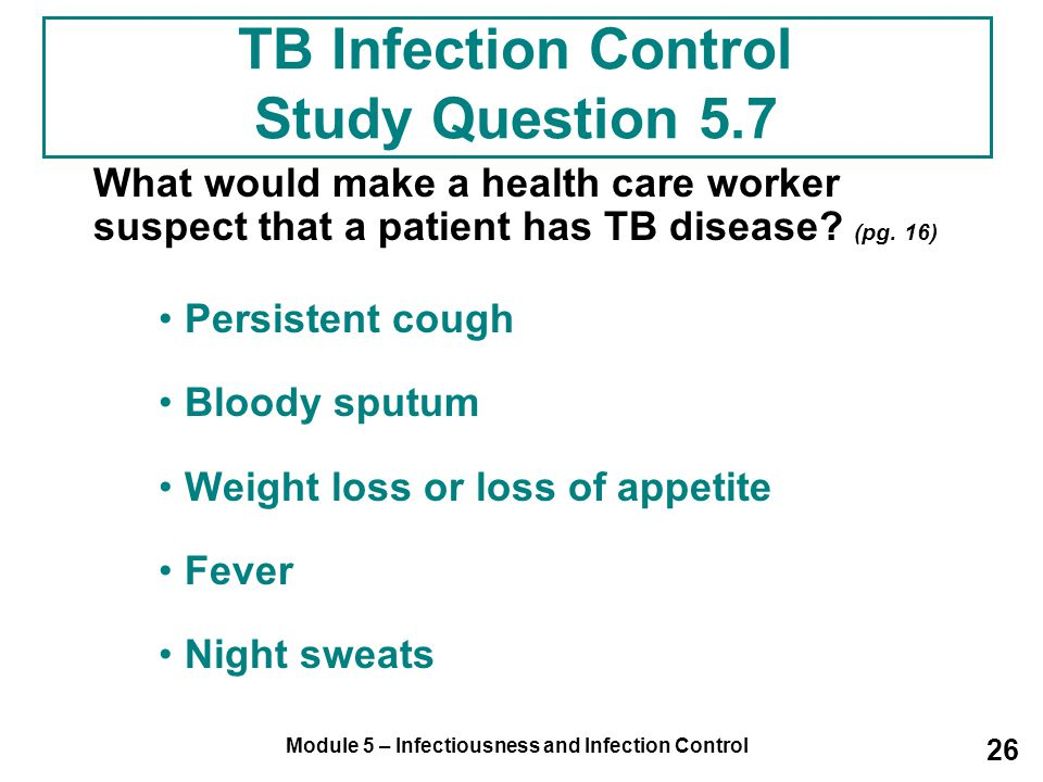 TB Infection Control Study Question 5.7
