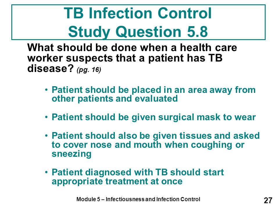 TB Infection Control Study Question 5.8