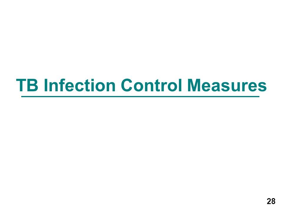 TB Infection Control Measures