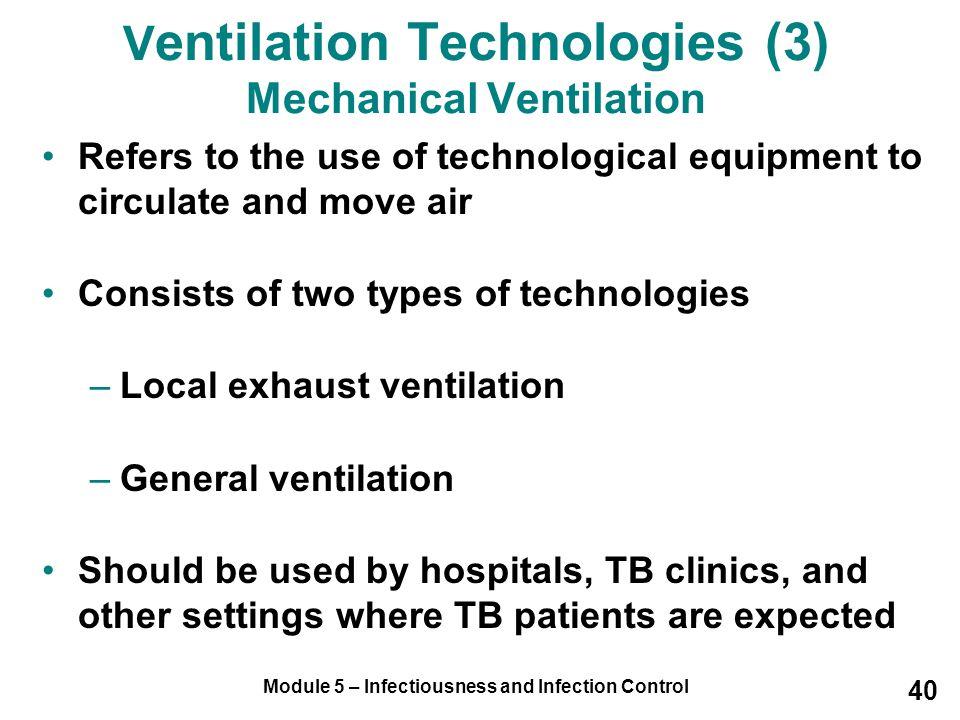 Ventilation Technologies (3) Mechanical Ventilation