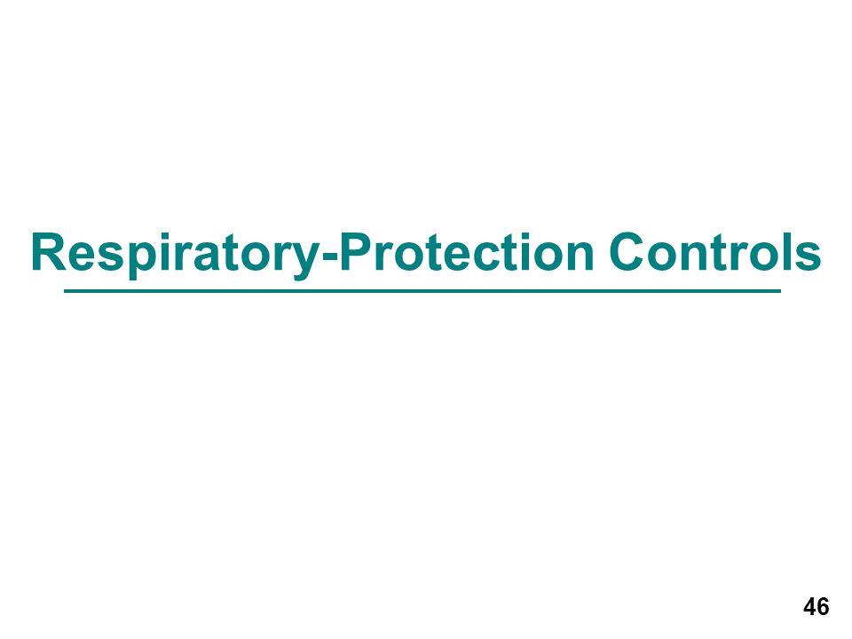 Respiratory-Protection Controls