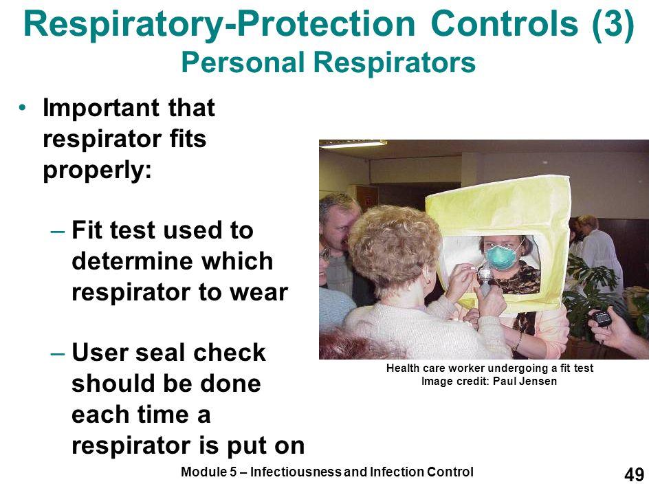 Respiratory-Protection Controls (3) Personal Respirators