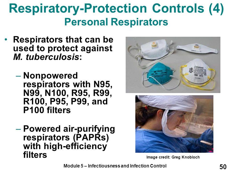 Respiratory-Protection Controls (4) Personal Respirators