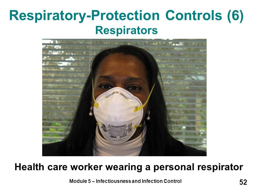 Respiratory-Protection Controls (6) Respirators