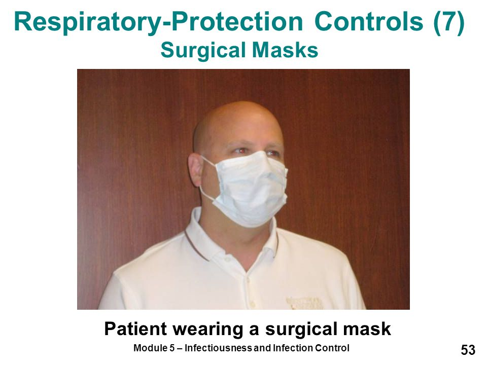 Respiratory-Protection Controls (7) Surgical Masks
