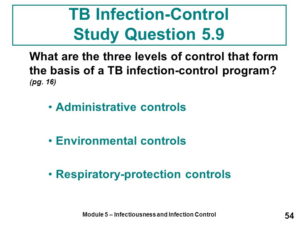 TB Infection-Control Study Question 5.9