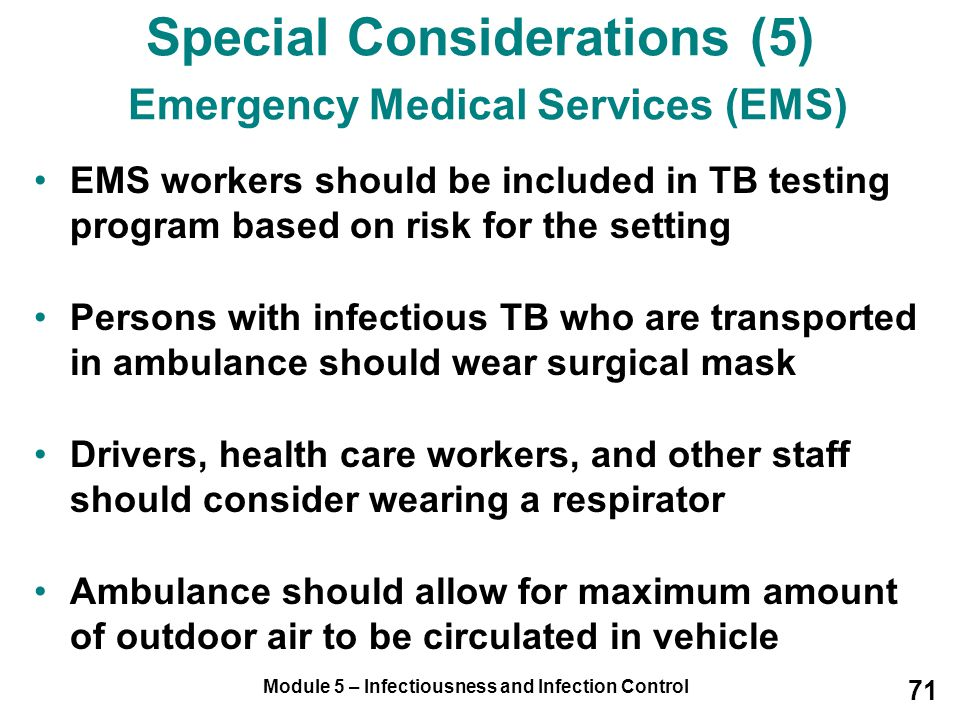 Special Considerations (5) Emergency Medical Services (EMS)