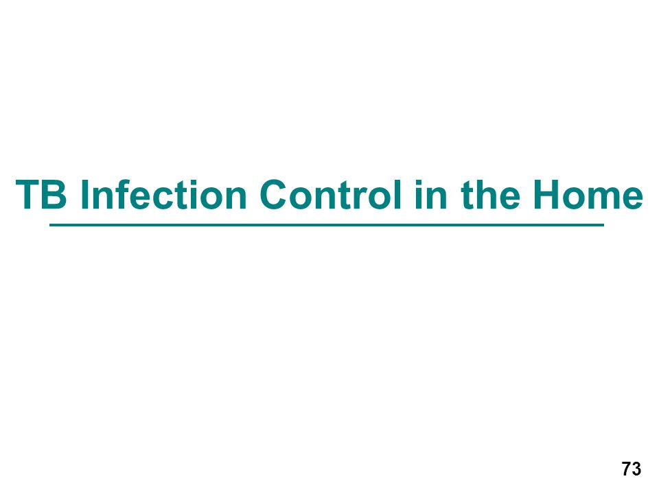 TB Infection Control in the Home