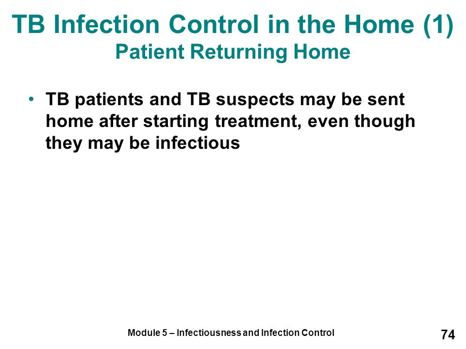 TB Infection Control in the Home (1) Patient Returning Home