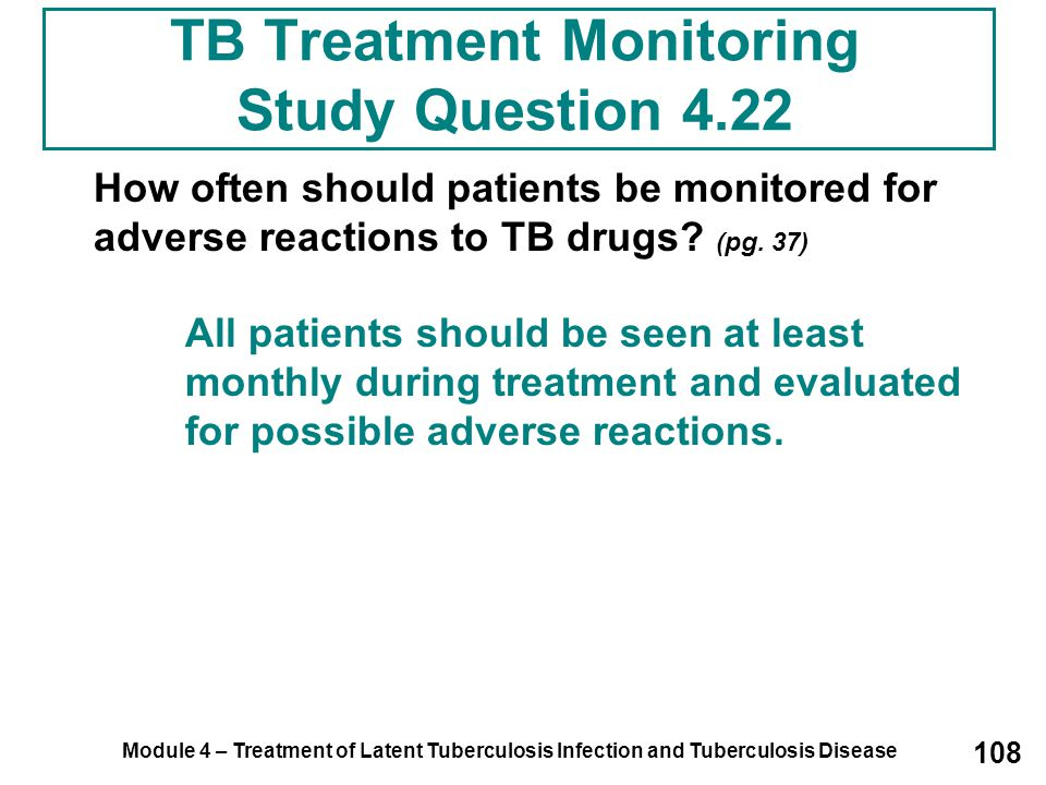 TB Treatment Monitoring Study Question 4.22