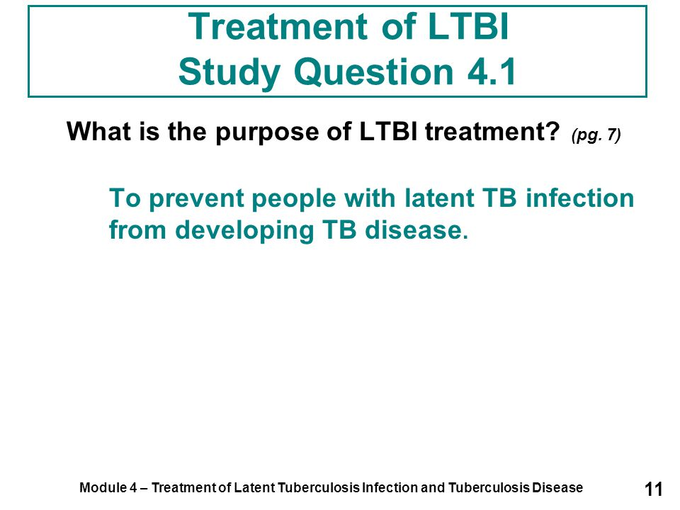Treatment of LTBI Study Question 4.1