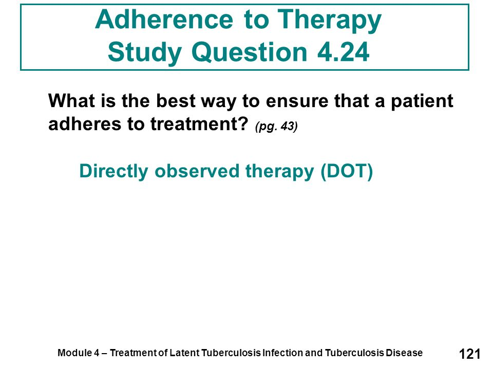 Adherence to Therapy Study Question 4.24