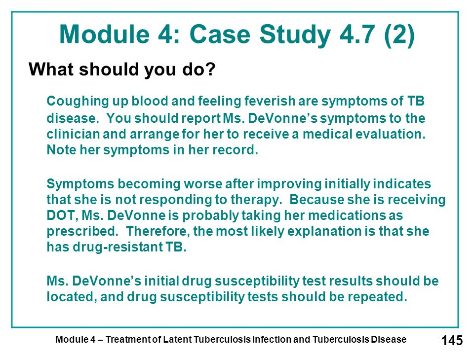 Module 4: Case Study 4.7 (2) What should you do