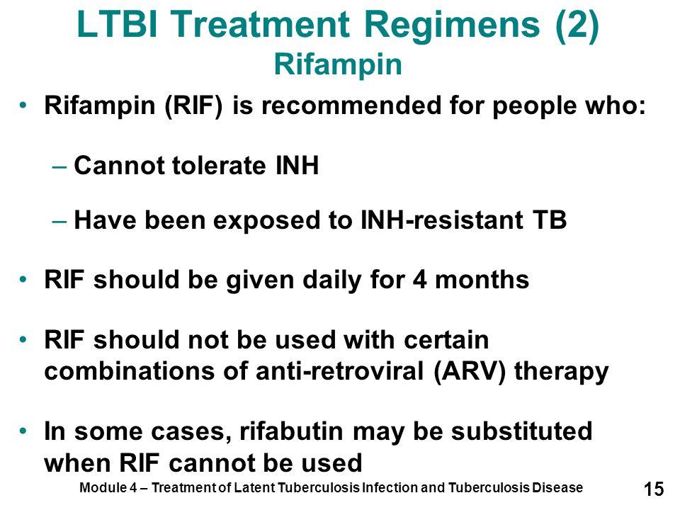 LTBI Treatment Regimens (2) Rifampin