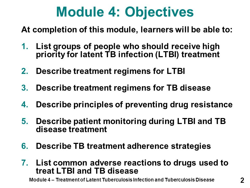 Module 4: Objectives At completion of this module, learners will be able to: