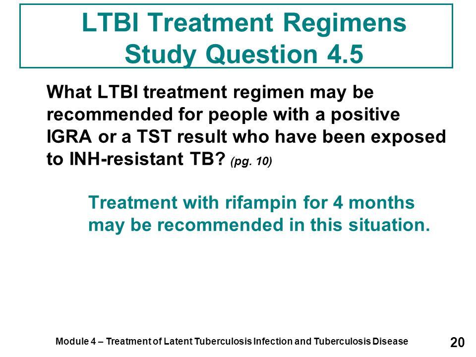 LTBI Treatment Regimens Study Question 4.5