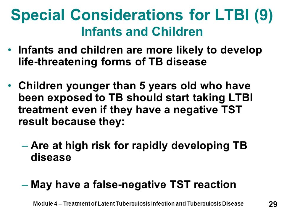 Special Considerations for LTBI (9) Infants and Children