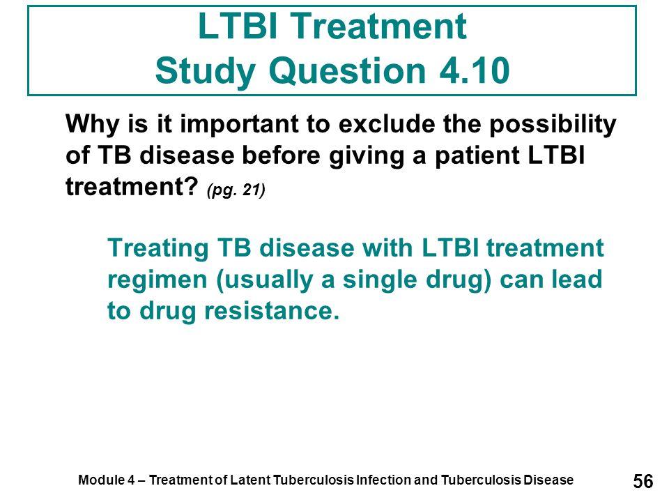 LTBI Treatment Study Question 4.10