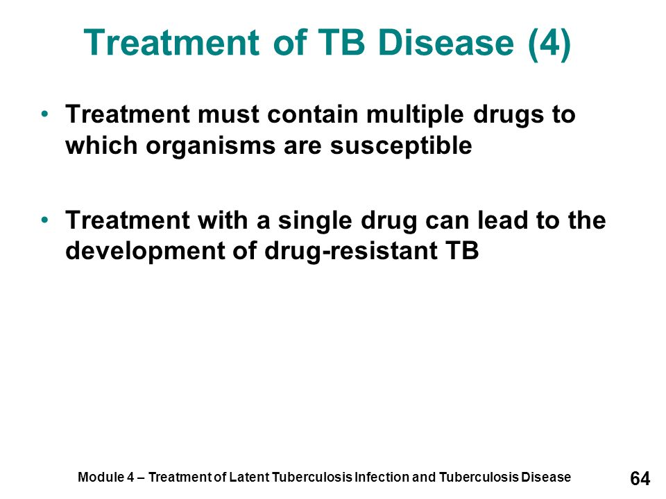 Treatment of TB Disease (4)