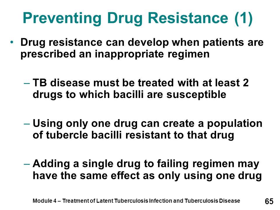 Preventing Drug Resistance (1)