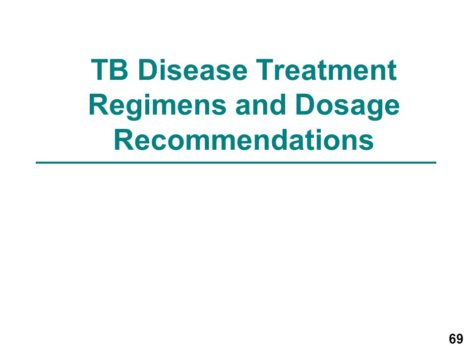 TB Disease Treatment Regimens and Dosage Recommendations