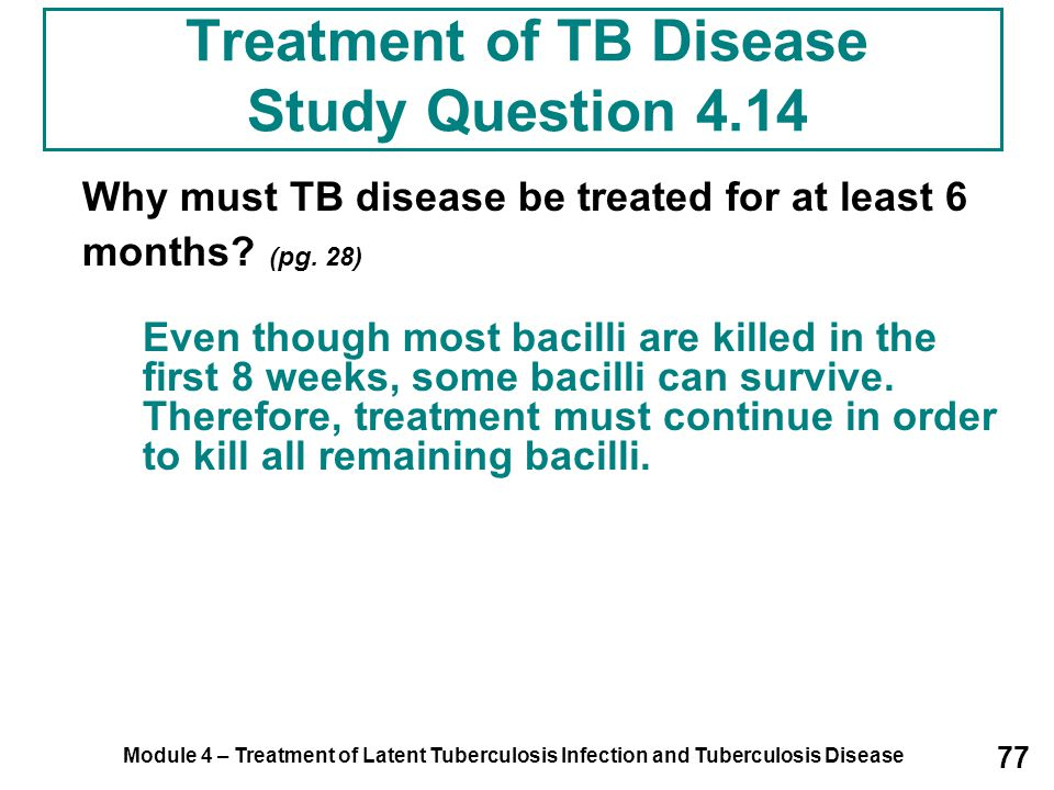 Treatment of TB Disease Study Question 4.14