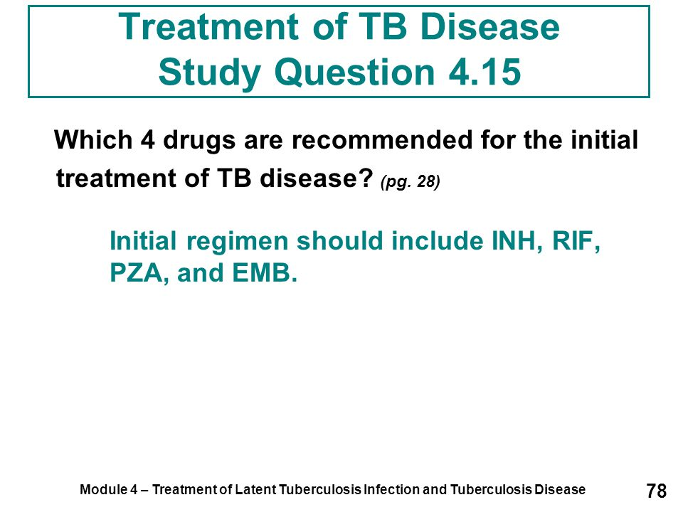 Treatment of TB Disease Study Question 4.15