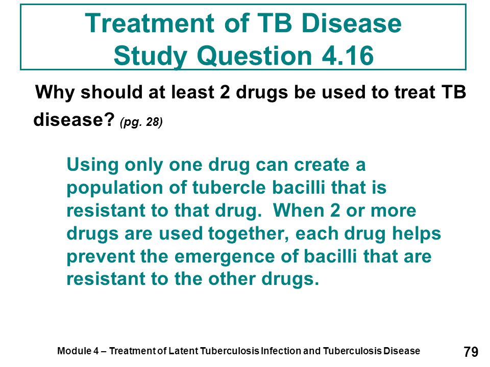 Treatment of TB Disease Study Question 4.16