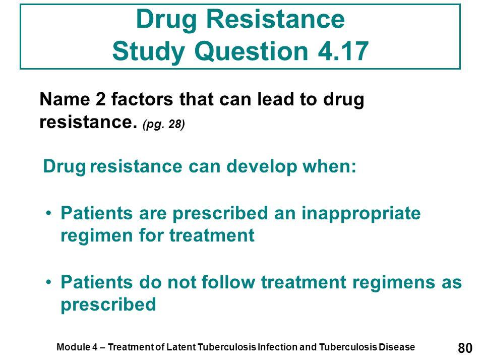 Drug Resistance Study Question 4.17