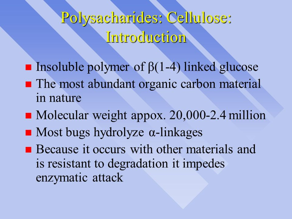 Polysacharides: Cellulose: Introduction