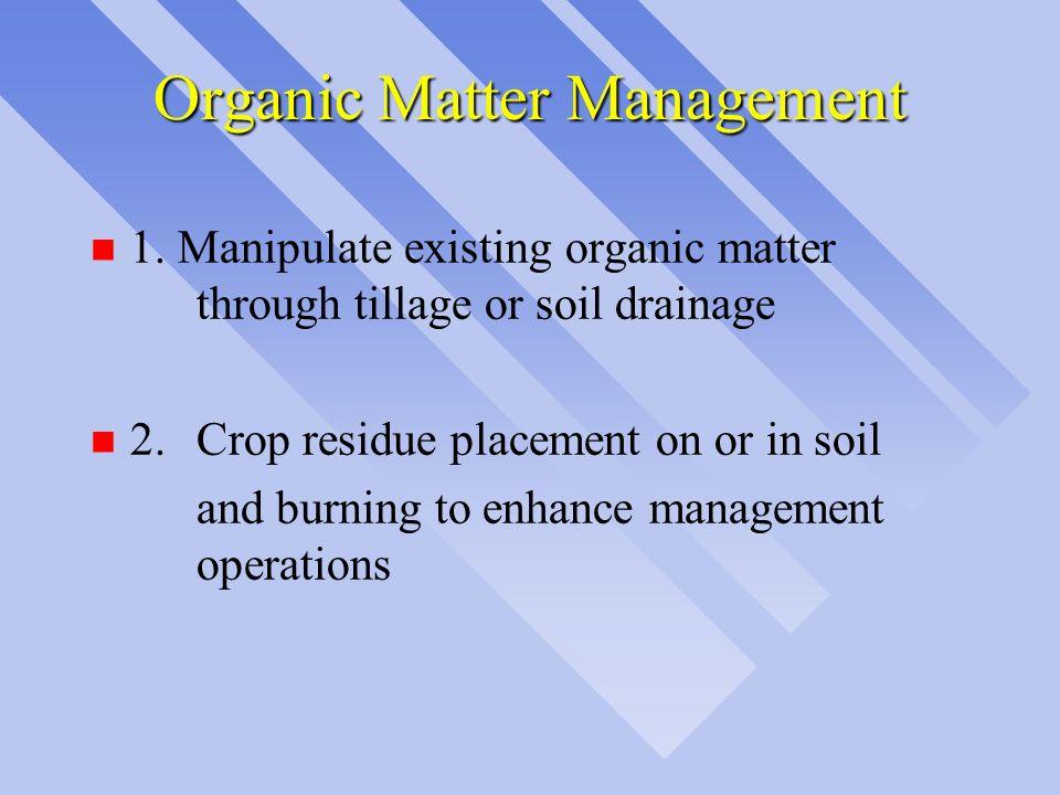 Organic Matter Management